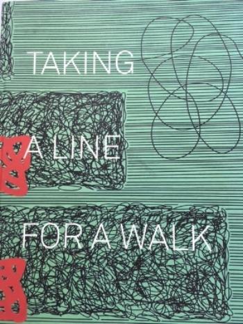 Taking a Line for a Walk  by Regine Bonnefoit, Martina Dobbe and Fabienne Eggelhofer (ISBN 978-3864420726)