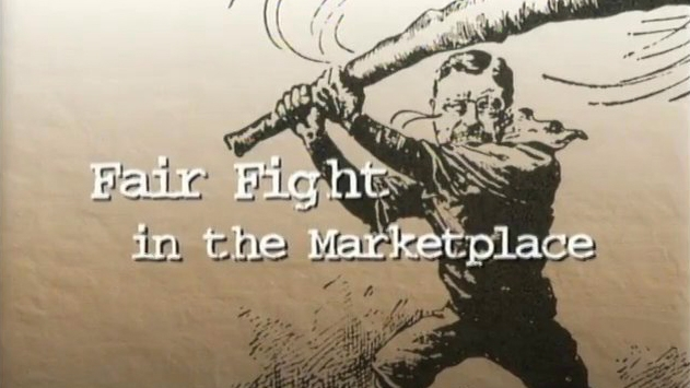 FAIR FIGHT IN THE MARKETPLACE   Provides an engaging look at the antitrust laws that give protection to both American consumers and businesses.