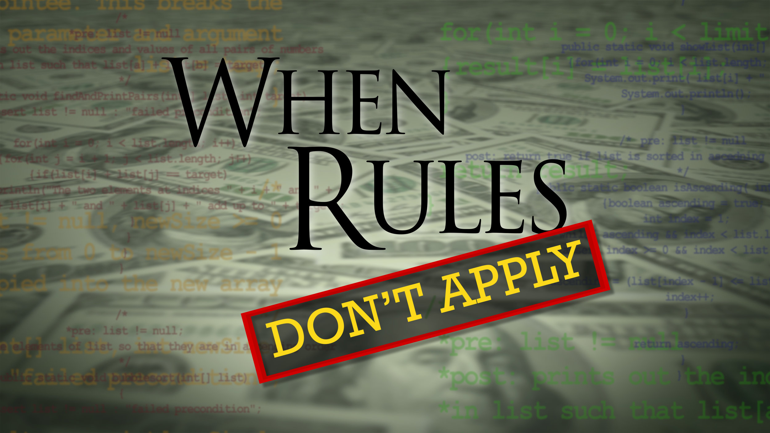 When Rules Don't Apply  Available at:  www.whenrulesdontapply.com
