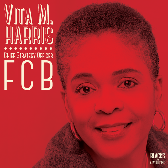 """Vita Harris , Chief Strategy Officer at  FCB Global , has accumulated over 20 years of experience in the advertising industry. Vita served an integral dual role during the merger of Draft Worldwide and Foote, Cone and Belding (FCB). She was a principal member of the team that created the then, Draftfcb's go- to-market strategy and helped launch the new agency model around the world, providing employee training, and contributing to the agency's continued growth.  Prior to the merger of Draft and FCB in 2006, Vita served as Executive Vice President and Director of Insight Services at Draft New York. There she pioneered a groundbreaking approach called Behavior Path Marketing which mines consumer insights to create fresh, relevant, and strategic marketing communications programs. Vita's business acumen, passion and strategic thinking have helped transform many blue-chip companies and brands. She has developed innovative tools and techniques resulting in transformational strategies and high ROI for clients such as the UnitedHealth Group/AARP, Verizon, American Express, Bank of America, HBO, AT&T, Miller Brewing, the U.S. Navy, and Avis.  She led strategy, planning and research for the 2010 Census campaign, designing a groundbreaking segmentation of the U.S., which yielded highly-effective, diverse audience-targeted strategies and tactics. This work was recognized by The Advertising Research Foundation, winning two David Ogilvy Awards including the Gold Multicultural. In recognition of her vast accomplishments, Vita was previously named one of The Network Journal's """"25 Influential Black Women in Business,"""" recognized as a 2010 ADCOLOR Award Legend, and was cited in the 2011 and 2016 by Black Enterprise as one of its """"Top Executives in Advertising and Marketing.""""  Vita is staunchly committed to diversity and inclusion efforts at FCB, where she has served as the chair of the Education and Cultural awareness team and a member of the Executive Diversity Council. In addition,"""