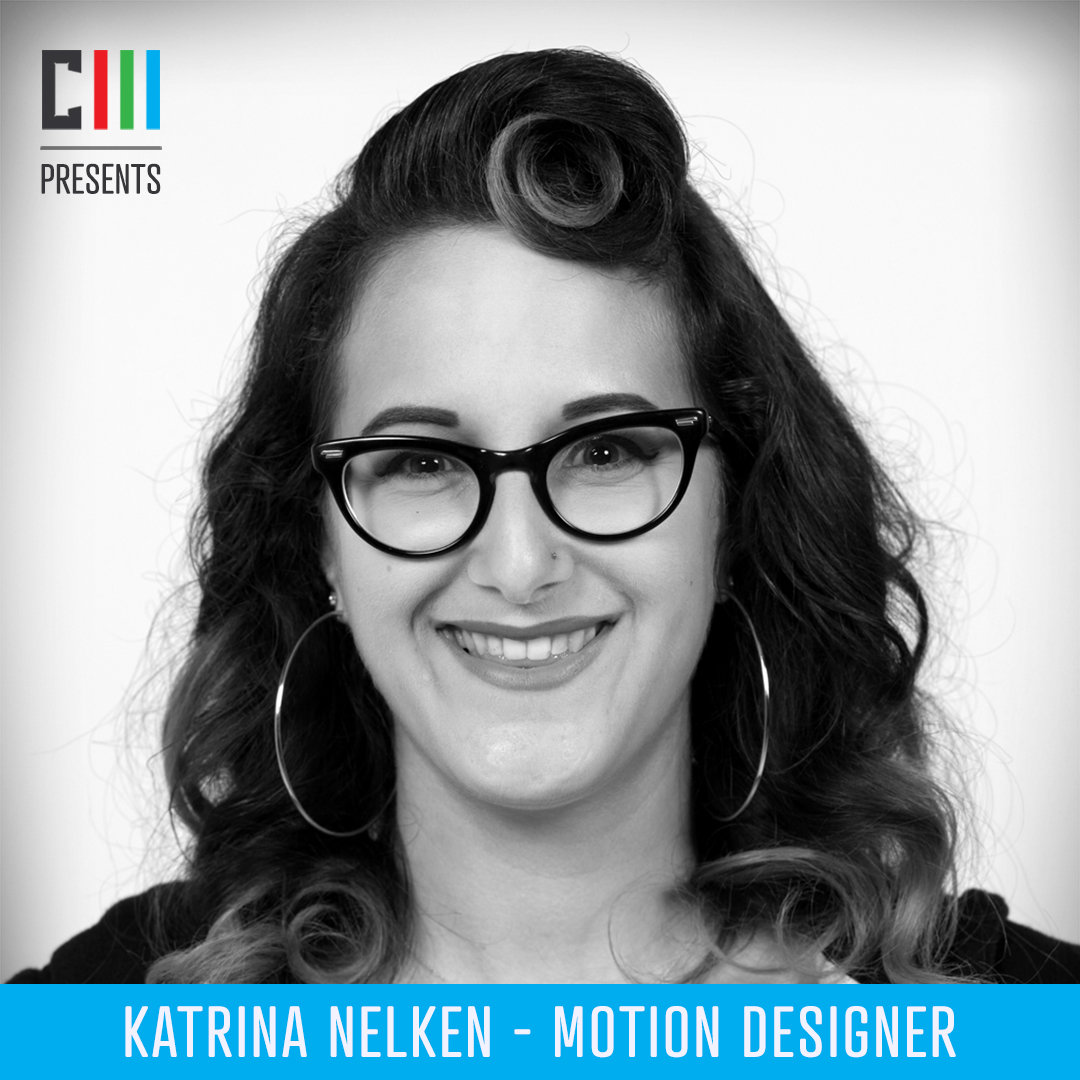 Katrina Nelken - Motion DesignerKatrina Nelken is a 3D and Motion Artist who graduated from the School of the Art Institute of Chicago. Her first gig was at Leviathan, working on many projection mapping and broadcast spots for Nintendo, Dunkin' Donuts, Allstate and more.
