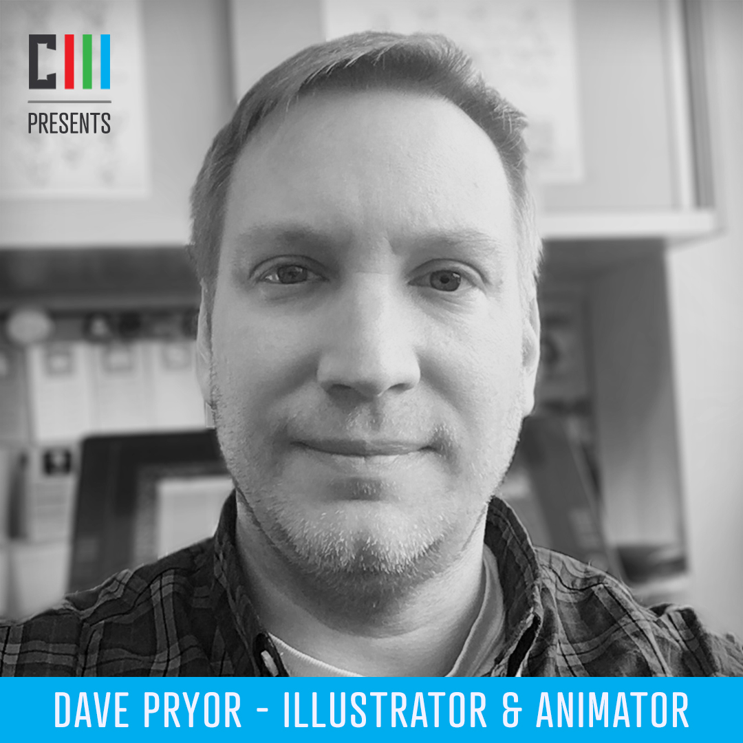 Dave Pryor - Illustrator & AnimatorDave Pryor is an 26-year, Academy Award nominee, professional artist and animator. Starting in television animation for Warner Bros. and Startoons with Animaniacs, and moving into working on numerous games and gallery exhibits.