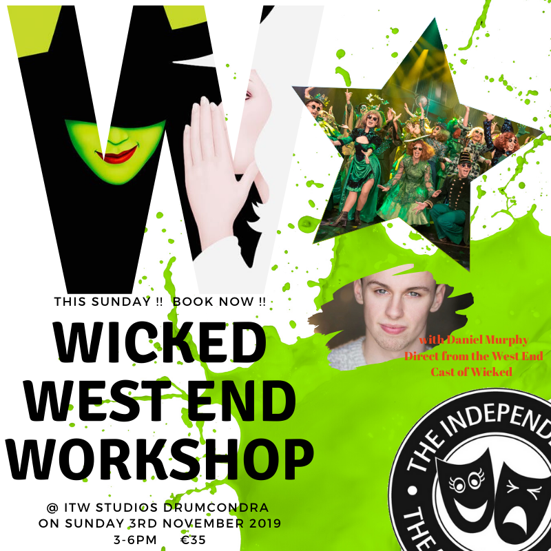 Wicked Workshop! - Come and join us in ITW STUDIOS DRUMCONDRA this Sunday 3rd November for this amazing once off opportunity!