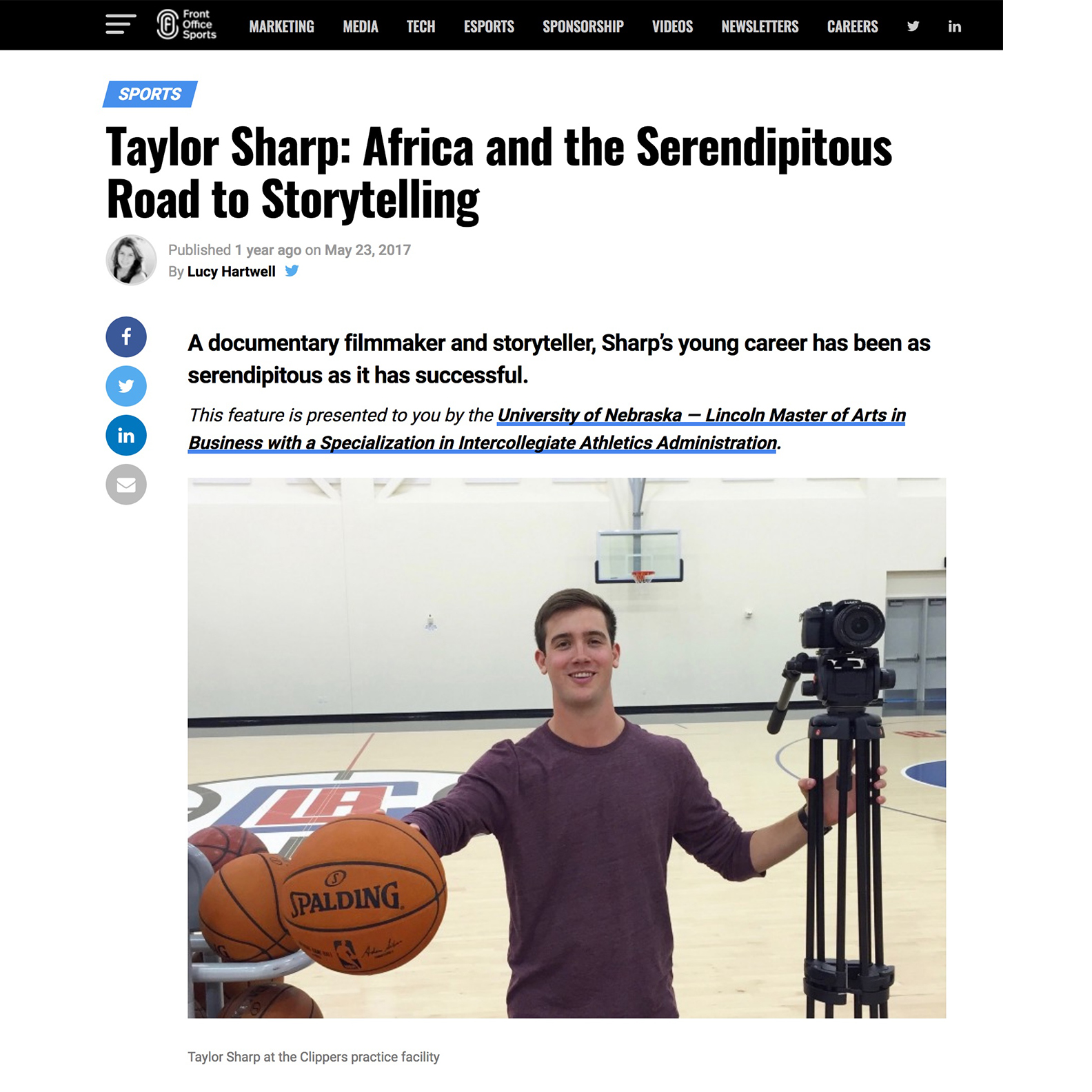 Front Office Sports   Article - Taylor Sharp: Africa and the Serendipitous Road to Storytelling. A documentary filmmaker and storyteller, Sharp's young career has been as serendipitous as it has successful.