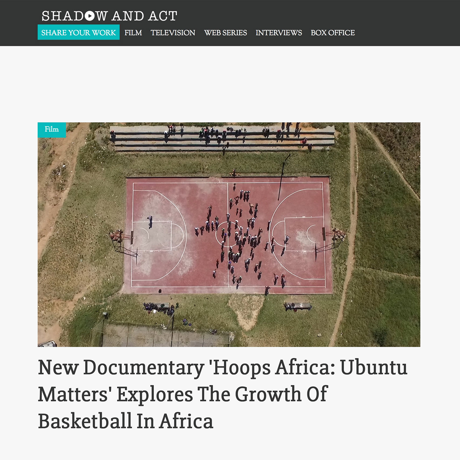 Shadow and Act   New Documentary 'Hoops Africa: Ubuntu Matters' Explores The Growth Of Basketball In Africa
