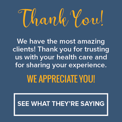 Thank you! We have the most amazing clients! Thank you for trusting us with your health care and for sharing your experience. We appreciate you! See what they're saying