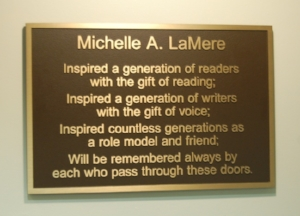 The newly installed plaque honoring Michelle.