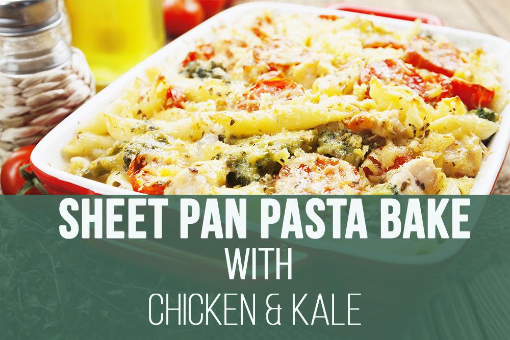 Sheet Pan Pasta Bake with Chicken and Kale.jpg