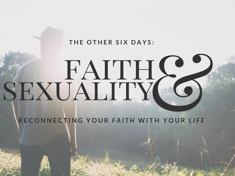 Faith and Sexuality