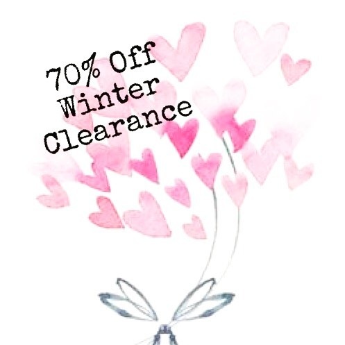 Winter Clearance!!!! Now 70% off!  We've added more merchandise 💕. Our Valentines gift to you.