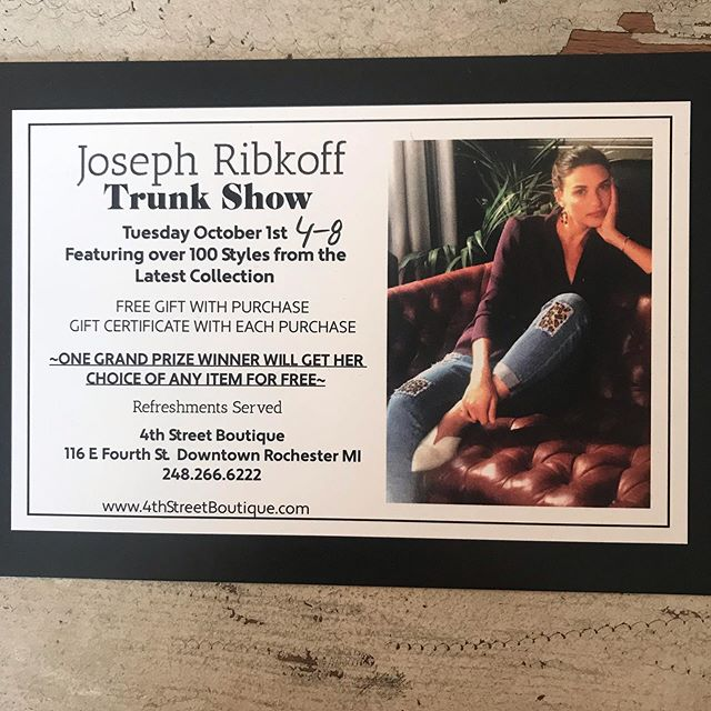 Don't miss this trunk show happening tomorrow!!! Over 100 samples available to order from our best selling brand Joseph Ribkoff.  Someone will win one piece of their choice from the collection.  Free gift with purchase.  Bring all of your girlfriends!  We have plenty of bubbly!!!