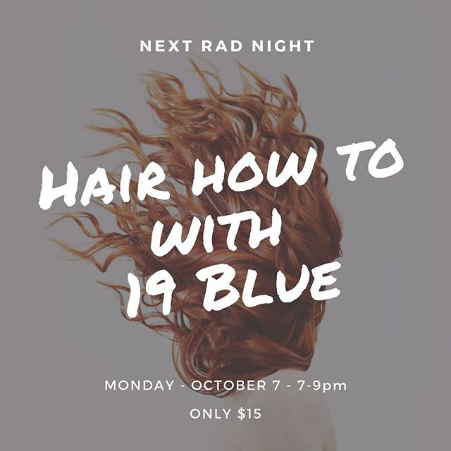 Join 19 Blue Salon for a night to gain knowledge about hair and styling! Learn all about products, tools etc., Learn basic hot tool styles and how to use them properly, and quick & easy tips & tricks for the woman on the go! You might just be taking home a new hair accessory! Monday - October 7th -7-9pm • • • • Ticket Link in Bio   Only $15