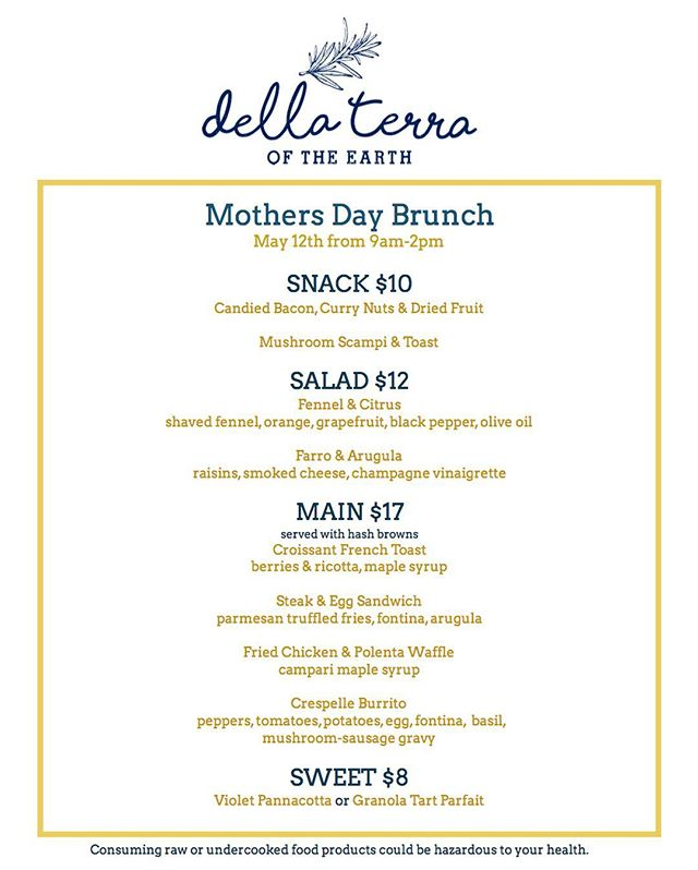 Please join us for a Mother's Day brunch Sunday, May 12 9 to 2  #mothersday #brunch #oftheearth #eatlocal