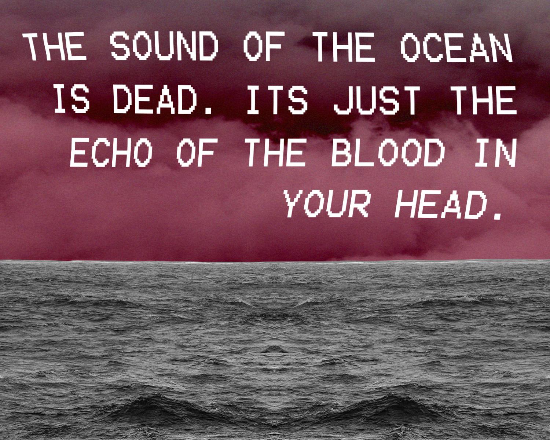 sound of the ocean is dead.jpg