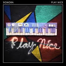 Donora Play Nice.jpg