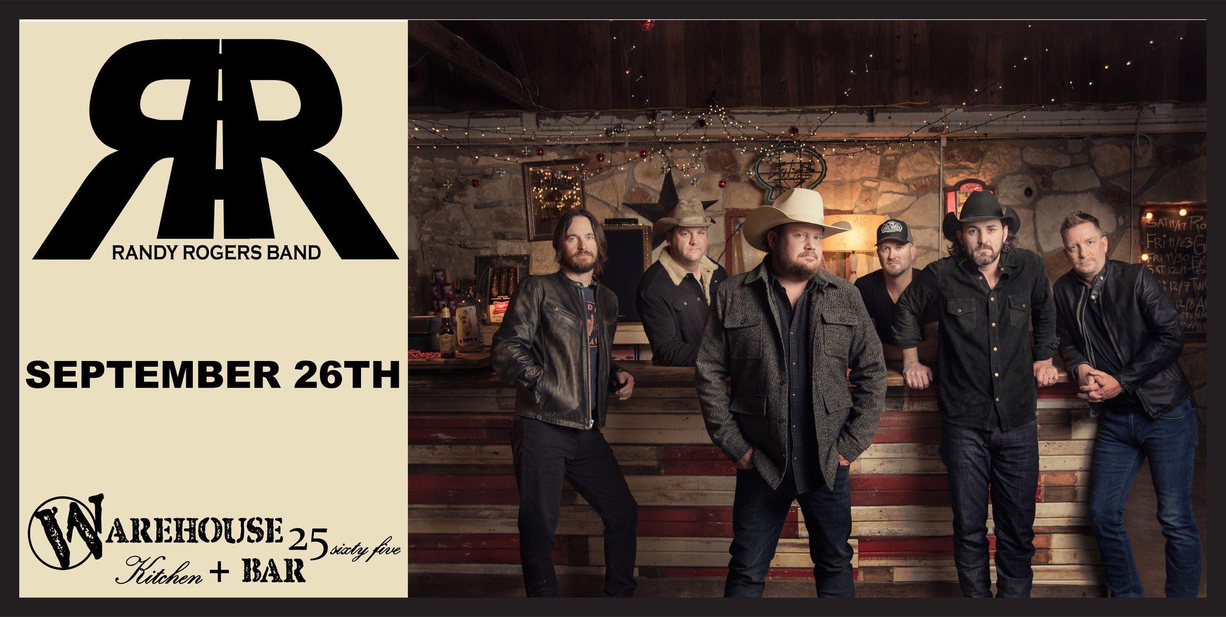 Randy Rogers Band is set to light up the Warehouse for an unforgettable night of Texas Country Music! Tickets go on sale 7/12 @ 10:00 AM Click on the Picture, Make sure you get em while they last!