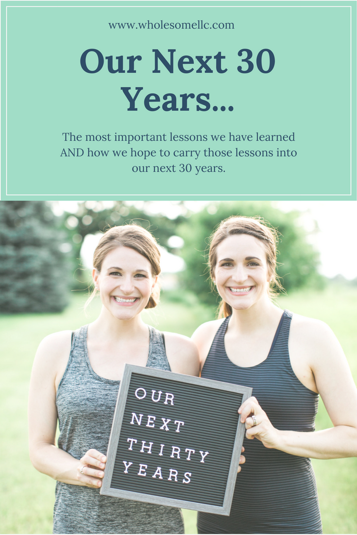 Our Next 30 Years - Wholesome LLC