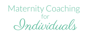 Individual Maternity Coaching