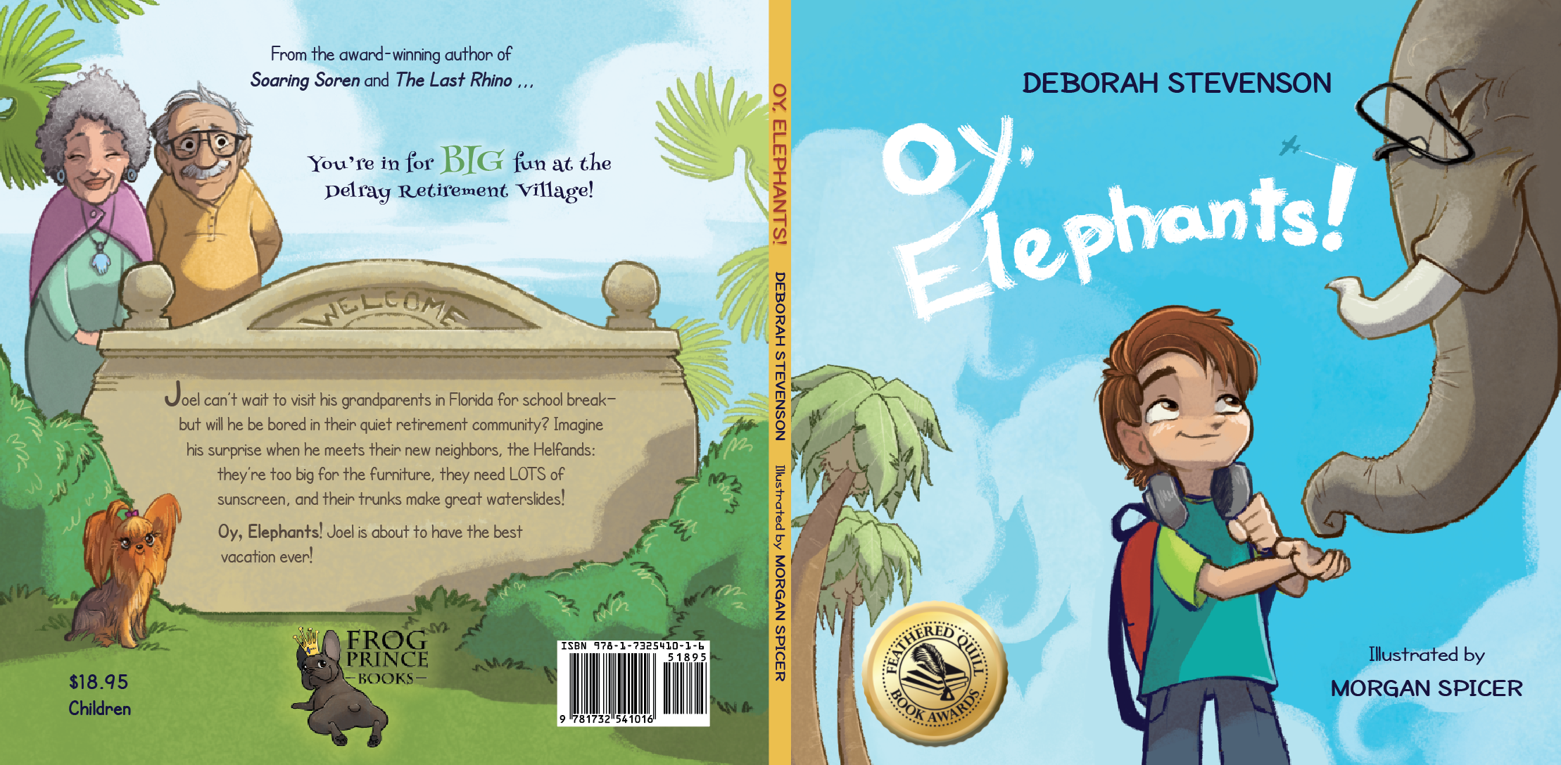 by DEBORAH STEVENSON illustrated by MORGAN SPICER published by Frog Prince Books