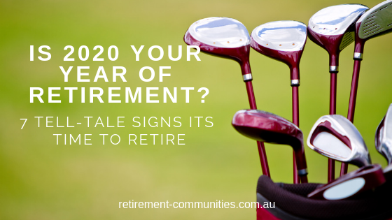 7 tell-tale signs that 2020 is your year to retire.png