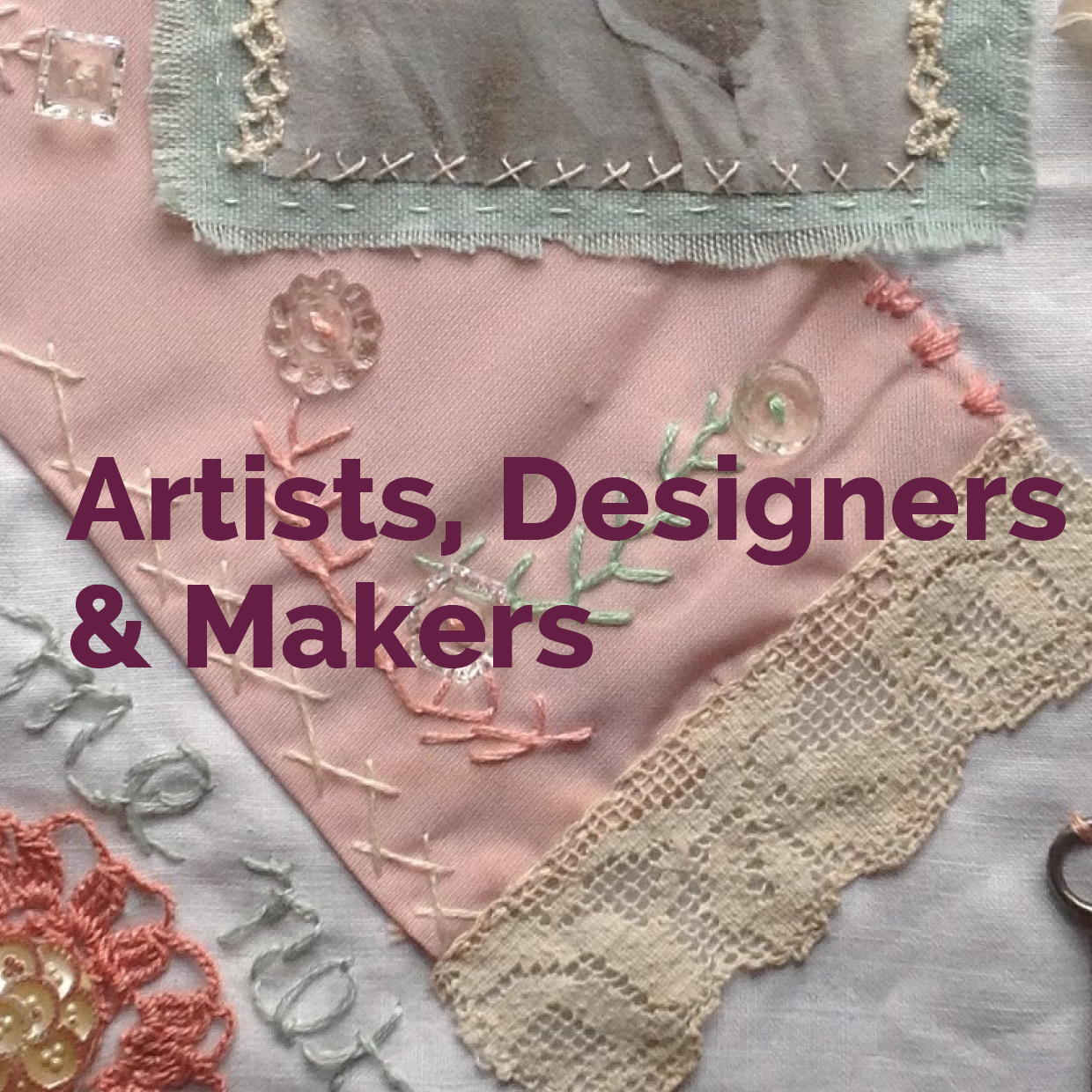 Artists Designers and Makers