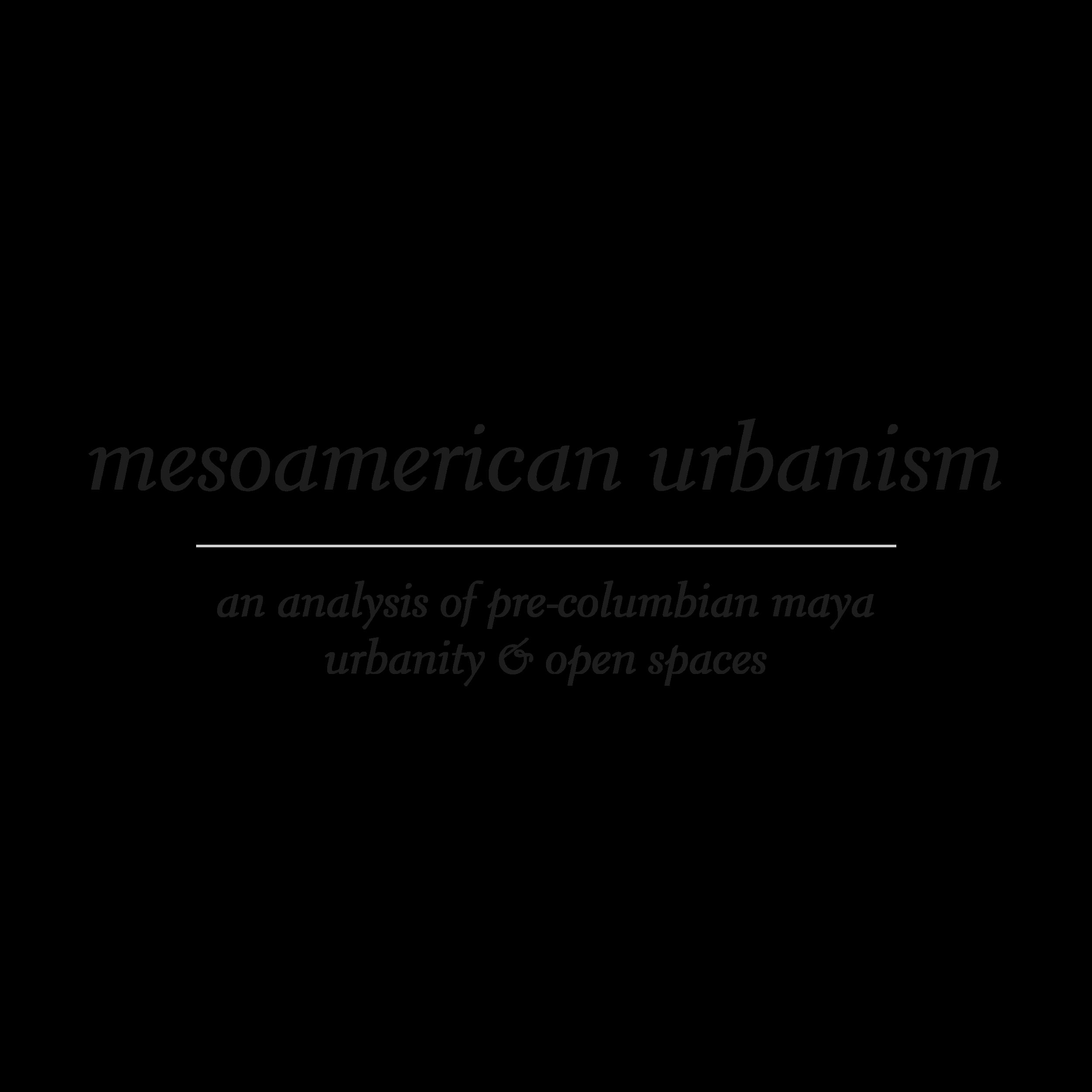mesoamerican urbanism-01.png