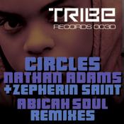 Circles  (Abicah Soul Remixes) Nathan Adams,Zepherin Saint