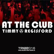 At The Club  (Timmy Regisford & Adam Rios Remixes) Timmy Regisford,Lynn Lockamy