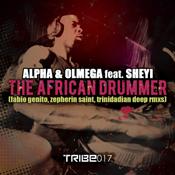 The African Drummer  (Fabio Genito, Zepherin Saint & Trinidadian Deep Remixes) Alpha,Olmega,Sheyi
