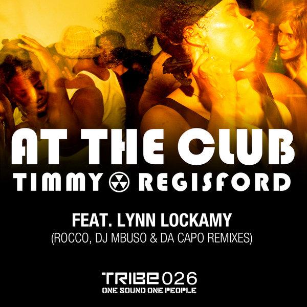 At The Club Timmy Regisford,Lynn Lockamy