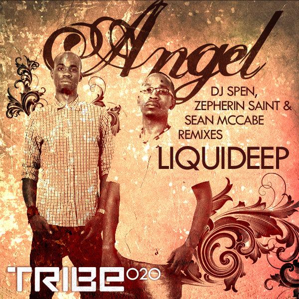Angel (Incl. DJ Spen & Gary Hudge, Sean McCabe & Zepherin Saint Remixes) Liquideep