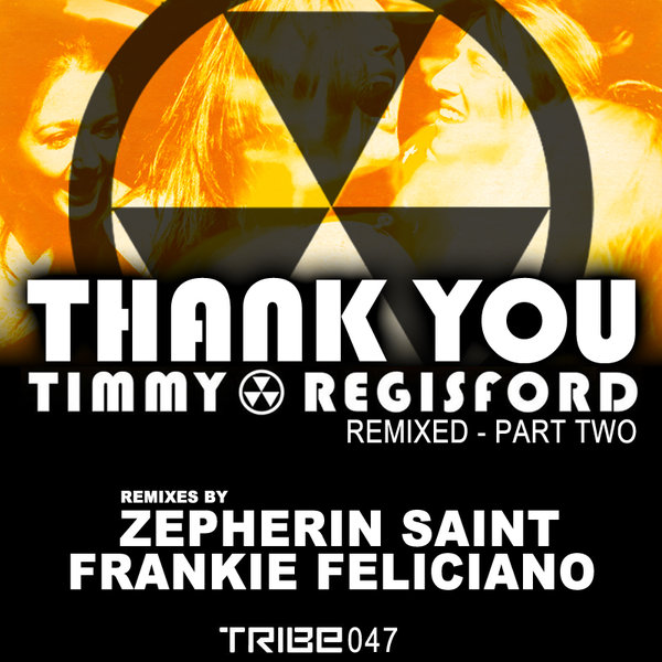 THANK YOU REMIXED PART TWO TIMMY REGISFORD