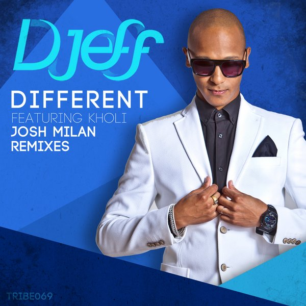 Different (Josh Milan Remixes) Djeff Kholi
