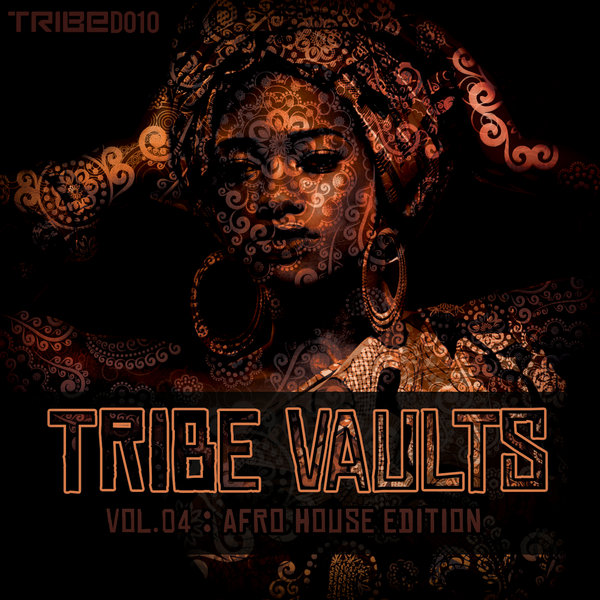 TRIBE Vaults Vol 4 - Afro House Edition Various