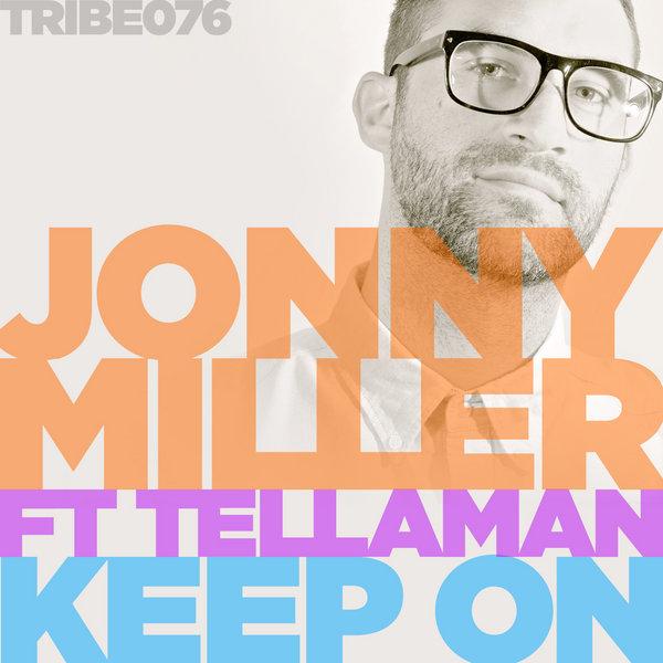 Keep On Jonny Miller,Tellaman