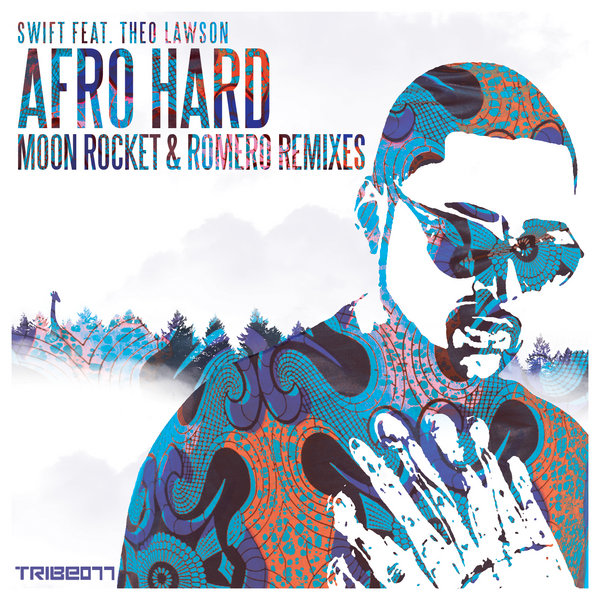 AFRO HARD MOON rocket & romero remixes swift theo lawson