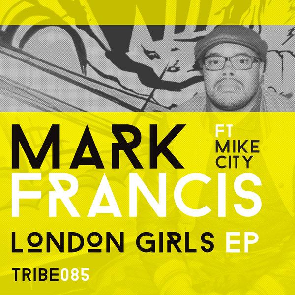 London Girls EP Mark Francis,Mike City