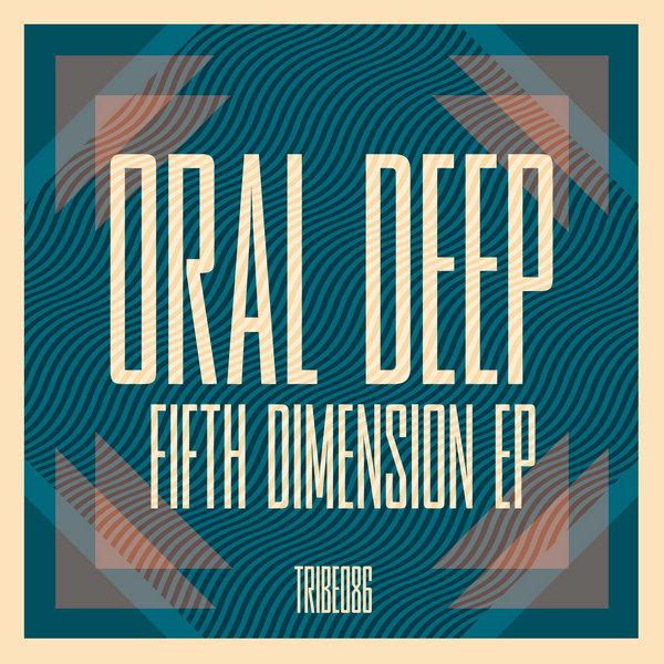 Fifth Dimension EP Oral Deep
