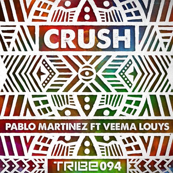 Crush Pablo Martinez, Veema Louys