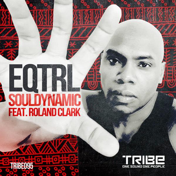 EQTRL Souldynamic, Roland Clark
