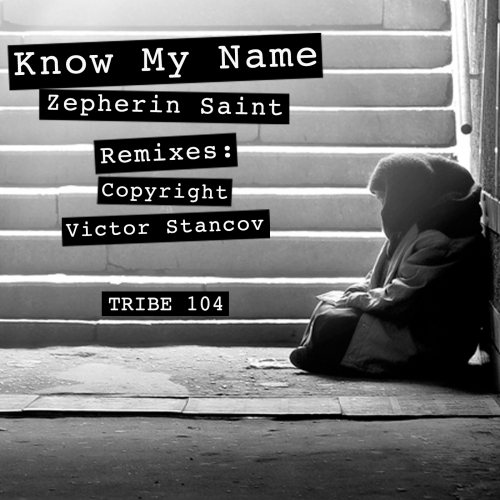 Know My Name Zepherin Saint