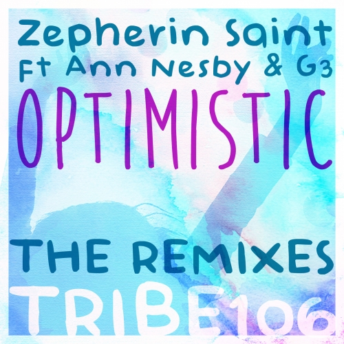 optimistic remixes Zepherin Saint