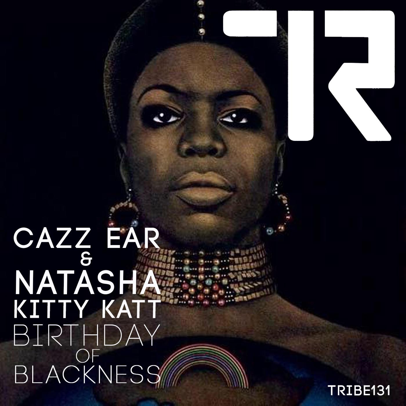 BIRTHDAY OF BLACKNESS CAZZ EAR & NATASHA KITTY KATT