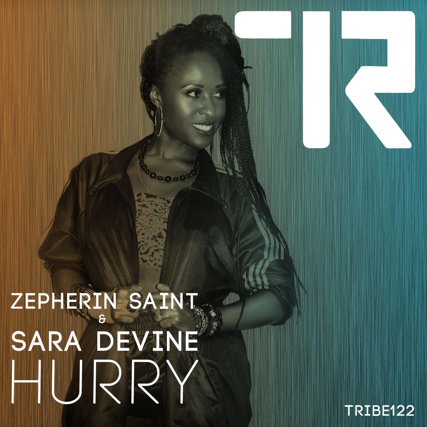 ZEPHERIN SAINT & SARA DEVINE HURRY