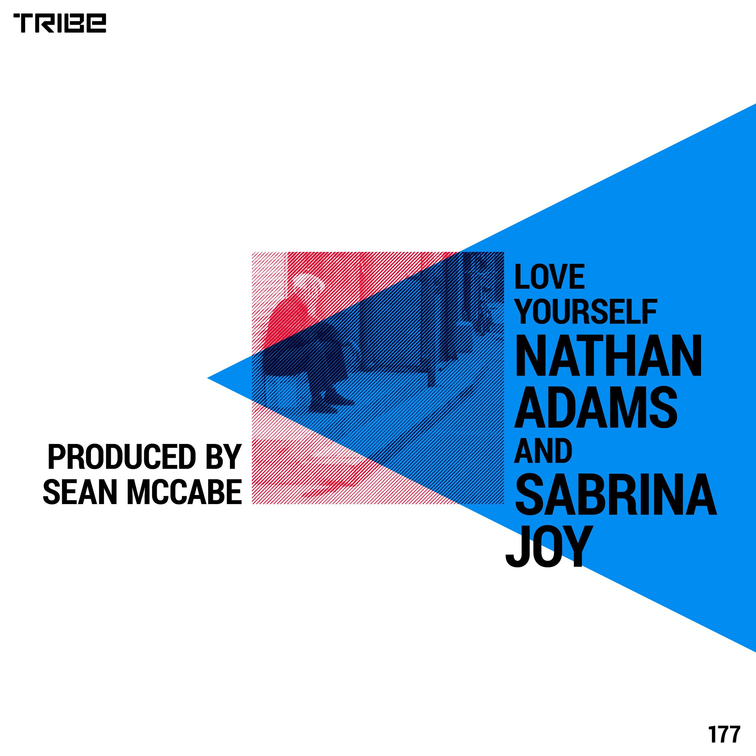 NATHAN ADAMS AND SABRINA JOY LOVE YOURSELF