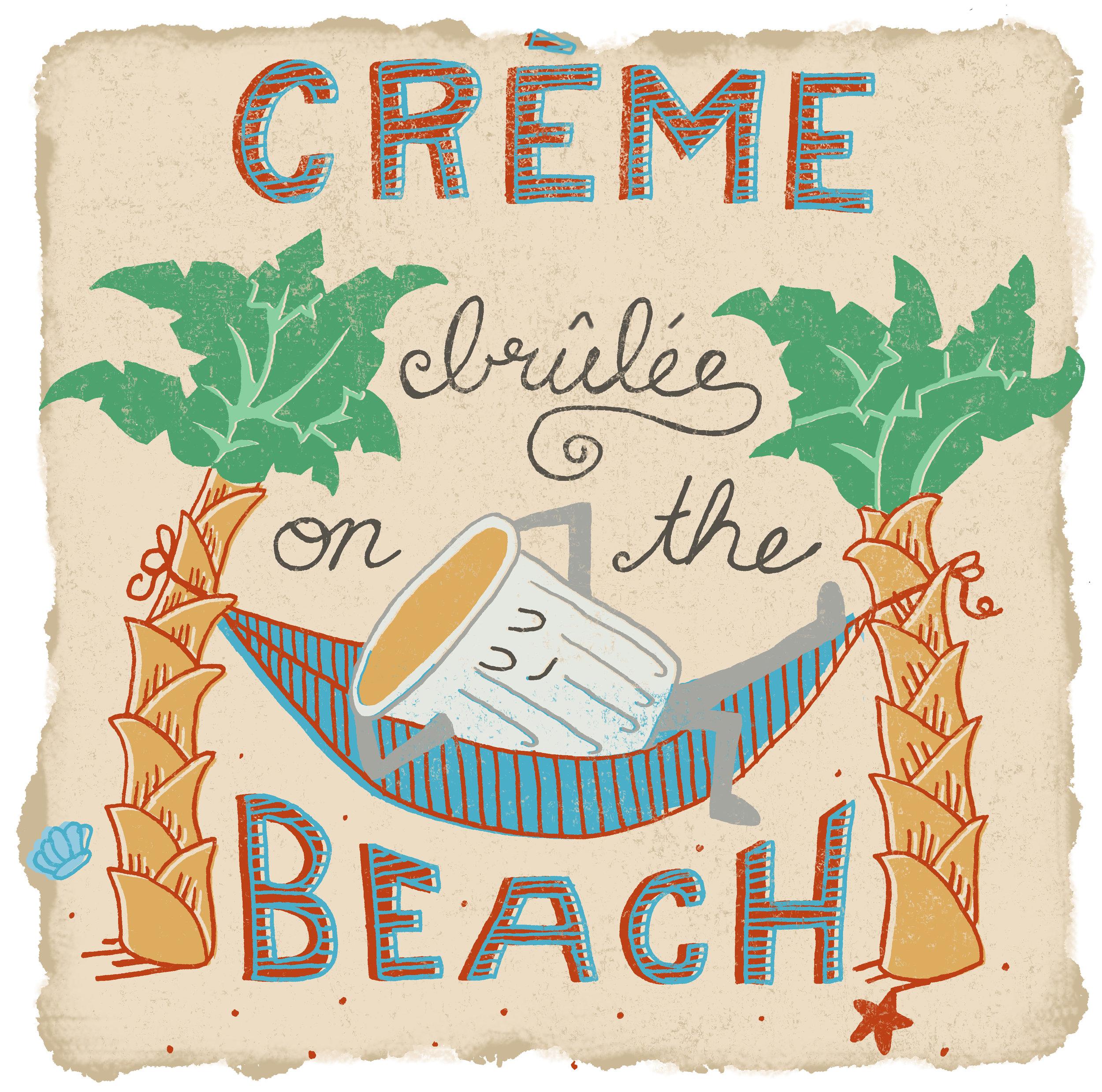 Creme Brûlée on the Beach