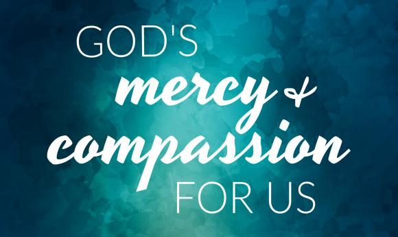 God's Mercy & Compassion for Us.jpg
