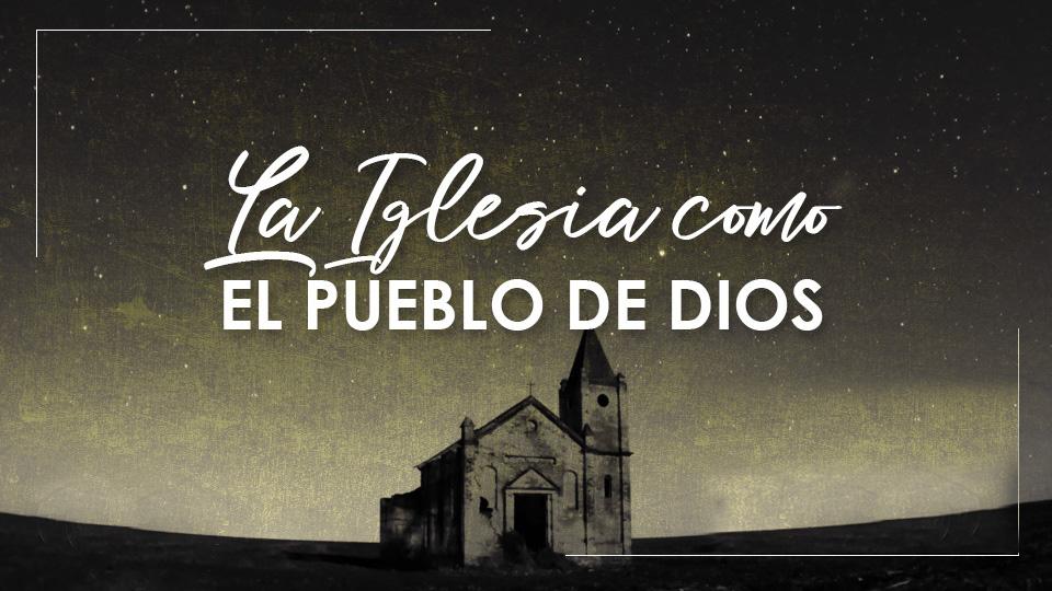 La-iglesia-como-el-pueblo-de-Dios.jpg