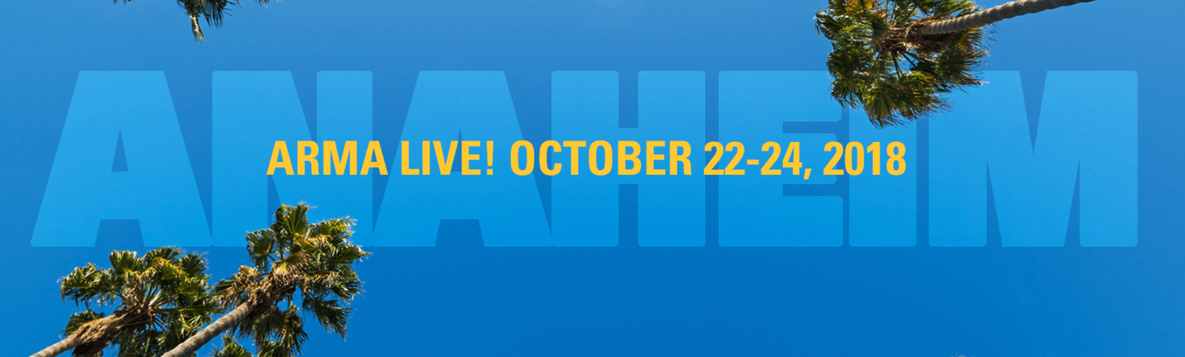 ARMA International Live Conference in Anaheim California 2018