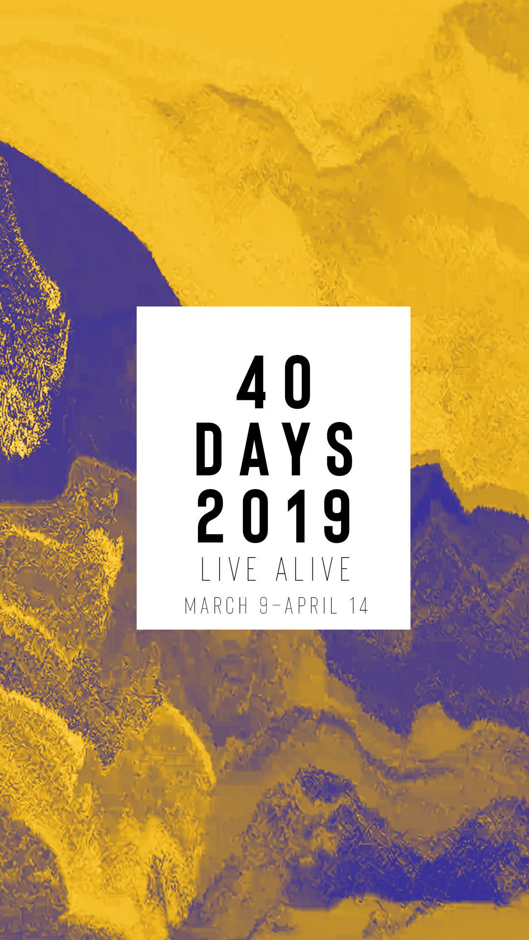 40Days2019_Story-Date.png
